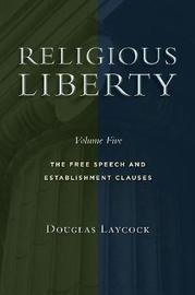 Religious Liberty, Volume 5 by Douglas Laycock image