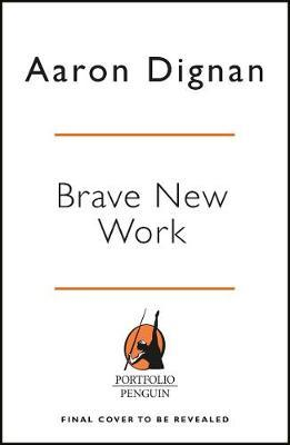 Brave New Work by Aaron Dignan image