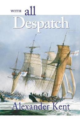 With All Despatch by Alexander Kent image