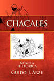 Chacales by Guido J. Arze