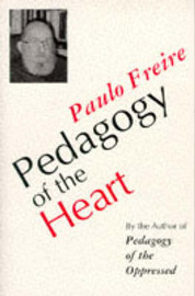 Pedagogy of the Heart by Paulo Freire image