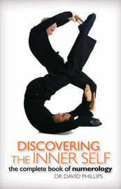 Discovering The Inner Self by David A Phillips