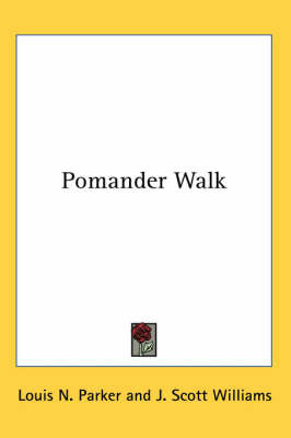 Pomander Walk by Louis N. Parker image