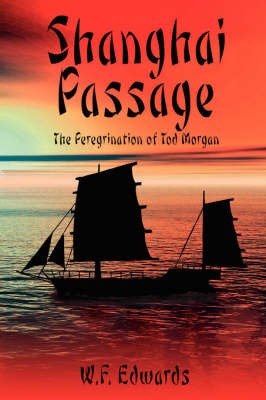 Shanghai Passage by W.F. Edwards