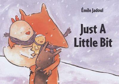 Just a Little Bit by Emile Jadoul