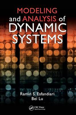 Modeling and Analysis of Dynamic Systems by Ramin S. Esfandiari