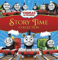 Thomas & Friends Story Time Collection (Thomas & Friends) by W. Awdry