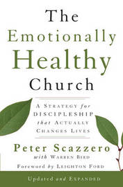 Emotionally Healthy Church: A Strategy for Discipleship That Actually Changes Lives by Peter Scazzero image