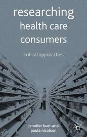 Researching Health Care 'Consumers' by Jennifer Burr