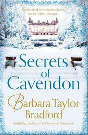 Secrets of Cavendon by Barbara Taylor Bradford