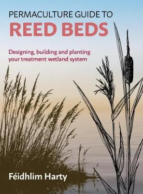 Permaculture Guide to Reed Beds by Feidhlim Harty image