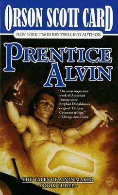 Prentice Alvin by Orson Scott Card