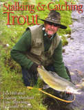Stalking and Catching Trout by Les Hill