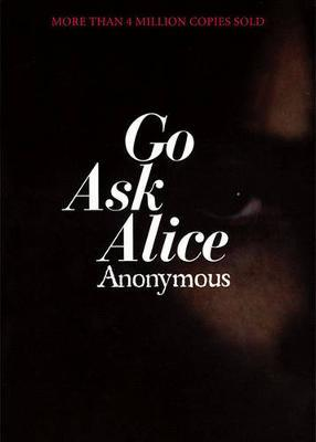 Go Ask Alice: A Real Diary by * Anonymous image