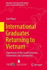 International Graduates Returning to Vietnam by Lien Pham