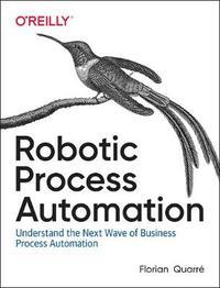 Robotic Process Automation by Florian Quarre