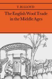 The English Wool Trade in the Middle Ages by T.H. Lloyd image
