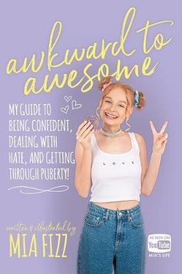 Awkward To Awesome by Mia Fizz
