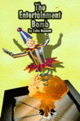 The Entertainment Bomb by Colin Bennett image