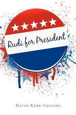 Rudi for President image