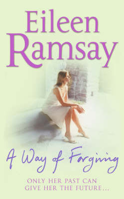 A Way of Forgiving by Eileen Ramsay