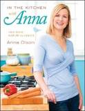 In the Kitchen with Anna by Anna Olson