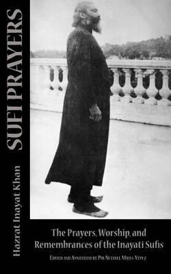 Sufi Prayers by Hazrat Inayat Khan