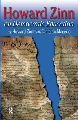 Howard Zinn on Democratic Education by Howard Zinn