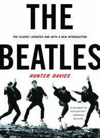 The Beatles by Hunter Davies