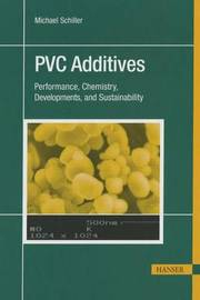 PVC Stabilizers/Additive by Michael Schiller