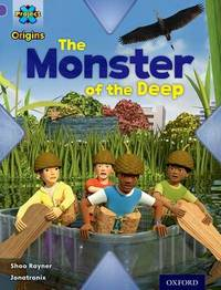 Project X Origins: Purple Book Band, Oxford Level 8: Habitat: The Monster of the Deep by Shoo Rayner