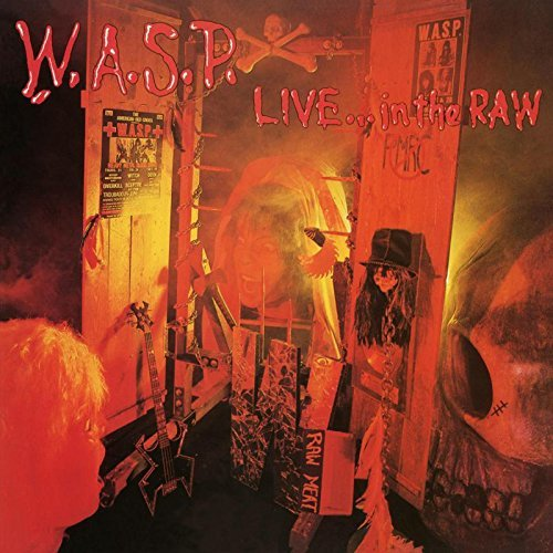 Live…In The Raw (2LP) by W.A.S.P