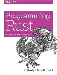 Programming Rust by Jim Blandy