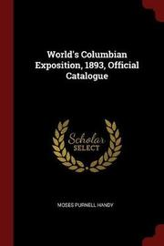 World's Columbian Exposition, 1893, Official Catalogue by Moses Purnell Handy image