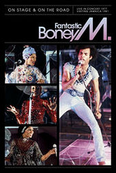 Fantastic Boney M. - On Stage and on the Road on DVD