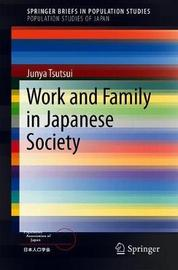 Work and Family in Japanese Society by Junya Tsutsui