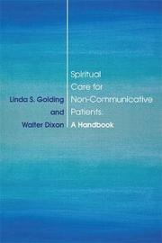 Spiritual Care for Non-Communicative Patients by Walter Dixon