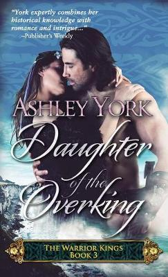 Daughter of the Overking by Ashley York