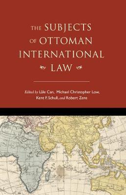 The Subjects of Ottoman International Law
