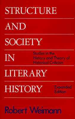 Structure and Society in Literary History by Robert Weimann image