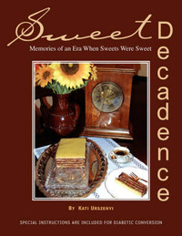 Sweet Decadence by Kati Urszenyi
