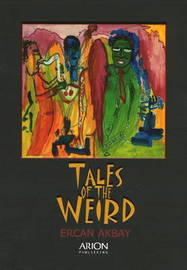 Tales of the Weird by Ercan Akbay image
