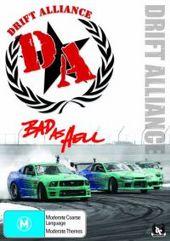 Drift Alliance - Bad As Hell on DVD