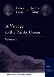 A Voyage to the Pacific Ocean Vol. 2 by Cook