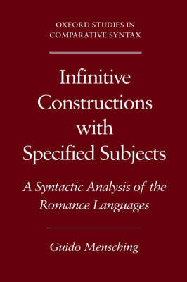 Infinitive Constructions with Specified Subjects by Guido Mensching
