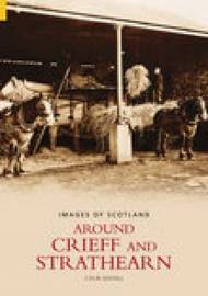 Around Crieff and Strathearn by Colin Mayall image