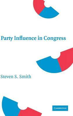Party Influence in Congress by Steven S Smith image