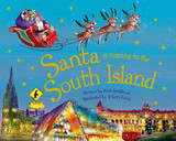 Santa is Coming to The South Island by Steve Smallman