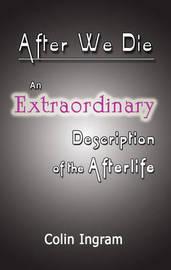 After We Die by Colin Ingram