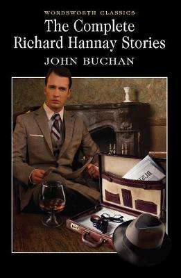 The Complete Richard Hannay Stories by John Buchan image